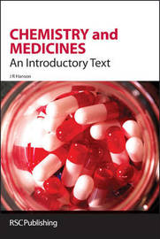 Chemistry and Medicines by James R. Hanson