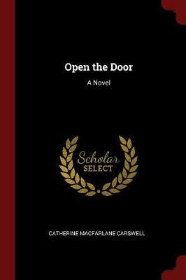 Open the Door by Catherine MacFarlane Carswell image