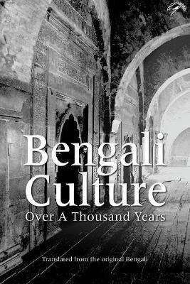 Bengali Culture by Ghulam Murshid