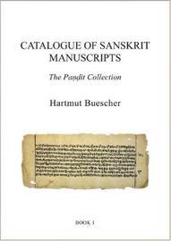Catalogue of Sanskrit Manuscripts by Hartmut Buescher