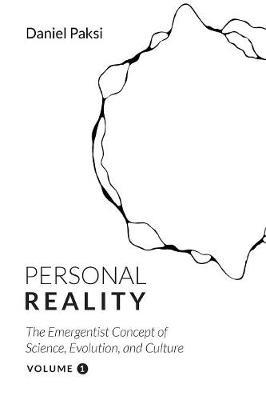 Personal Reality, Volume 1 by Daniel Paksi