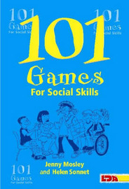101 Games for Social Skills by Jenny Mosley