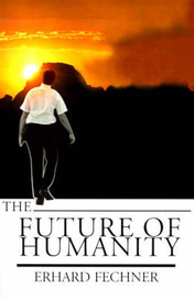 The Future of Humanity by Erhard Fechner image