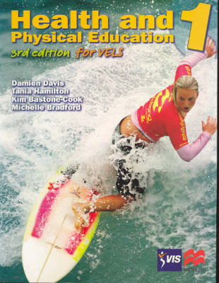 Health and Physical Education: for Years 7 and 8 Students: Bk. 1 by Damien Davis image
