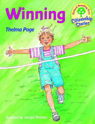Oxford Reading Tree: Stages 9-10: Citizenship Stories: Book 5: Winning by Thelma Page image