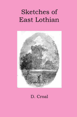 Sketches of East Lothian by D. Croal