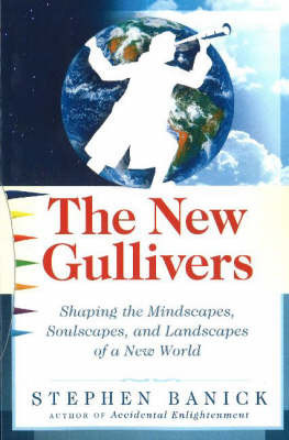 New Gullivers by Stephen Banick