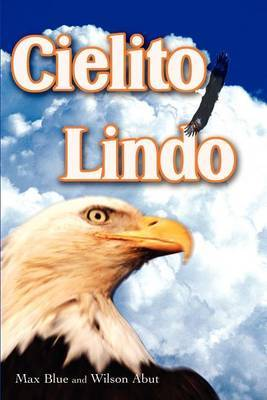 Cielito Lindo by Max Blue