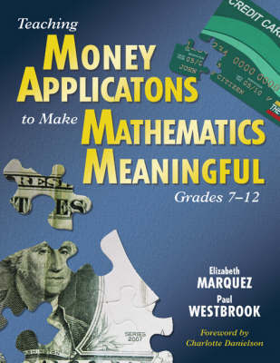 Teaching Money Applications to Make Mathematics Meaningful, Grades 7-12 by Elizabeth Marquez image