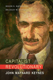 Capitalist Revolutionary by Roger E. Backhouse