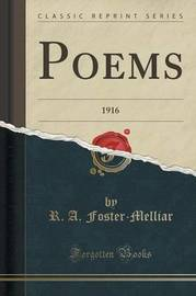 Poems by R. A. Foster-Melliar