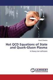 Hot QCD Equations of State and Quark-Gluon Plasma by Chandra Vinod
