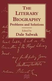 The Literary Biography: Problems and Solutions image