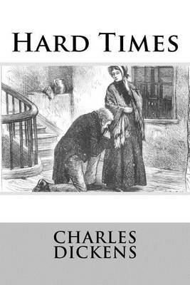 an analysis of hard times by dickens Hard times: gcse york notes for hard times give you everything you need to know about dickens's tale of the you'll find chapter summaries and analysis of.
