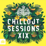 Ministry Of Sound: Chillout Sessions XIX by Ministry Of Sound