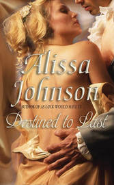 Destined to Last by Alissa Johnson image