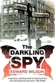 The Darkling Spy by Edward Wilson image