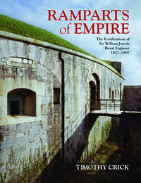 Ramparts of Empire by Timothy Crick
