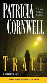 Trace by Patricia Cornwell