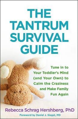 The Tantrum Survival Guide by Rebecca Schrag Hershberg image