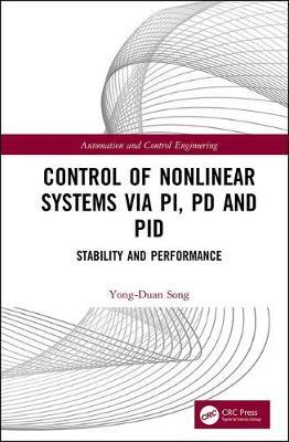 Control of Nonlinear Systems via PI, PD and PID by Yong-Duan Song image