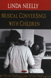 Musical ConverSings with Children by Linda Neelly image