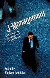 J-Management: Fresh Perspectives on the Japanese Firm in the 21st Century image