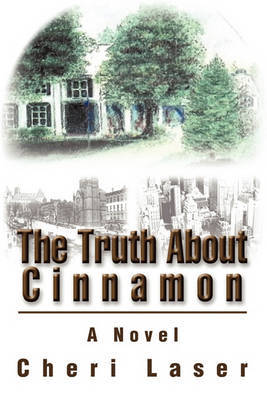 The Truth about Cinnamon by Cheri Laser image