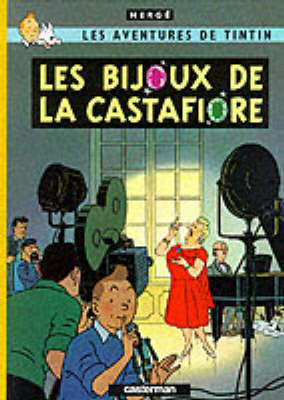 Les Bijoux de la Castafiore (The Adventures of Tintin #21 - French) by Herge