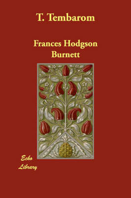 T. Tembarom by Frances Hodgson Burnett