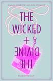 The Wicked + the Divine: Volume 2 by Kieron Gillen