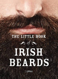 The Little Book of Irish Beards by The Five O'Clock Shadows