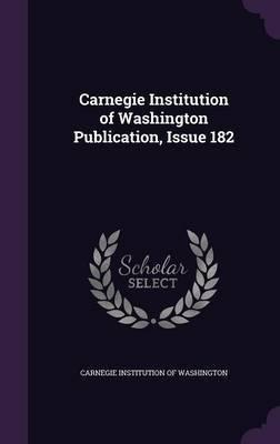 Carnegie Institution of Washington Publication, Issue 182 image