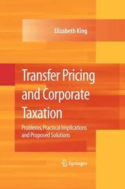 Transfer Pricing and Corporate Taxation by Elizabeth King