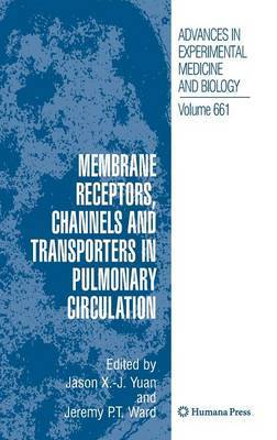 Membrane Receptors, Channels and Transporters in Pulmonary Circulation image