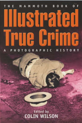 The Mammoth Book of Illustrated True Crime