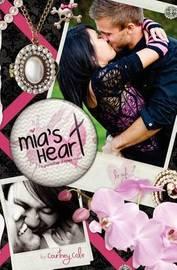 Mia's Heart by Courtney Cole