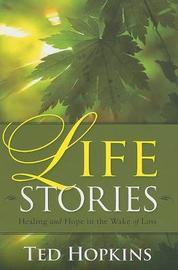 Life Stories by Ted Hopkins image