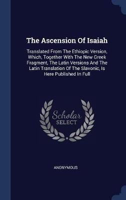The Ascension of Isaiah by * Anonymous