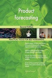 Product Forecasting Second Edition by Gerardus Blokdyk image