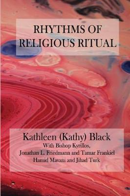 Rhythms of Religious Ritual by Kathy Black image