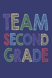 Team Second Grade by Creative Juices Publishing