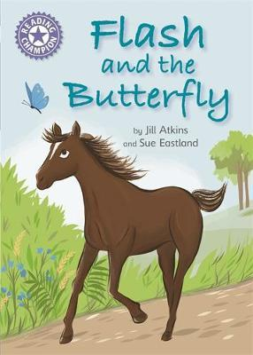Reading Champion: Flash and the Butterfly by Jill Atkins image