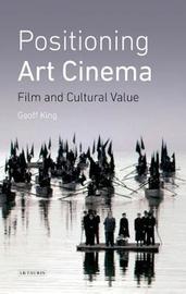 Positioning Art Cinema by Geoff King
