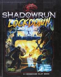 Shadowrun RPG: Lockdown - Plot Book
