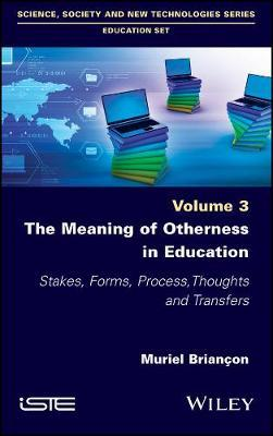 The Meaning of Otherness in Education by Muriel Briancon