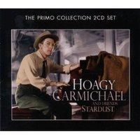 Stardust (2CD) by Hoagy Carmichael & Friends