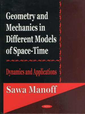 Geometry & Mechanics in Different Models of Space-Time by Sawa Manoff image