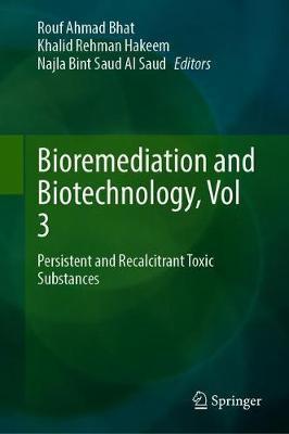 Bioremediation and Biotechnology, Vol 3