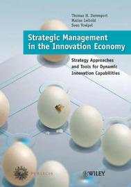 Strategic Management in the Innovation Economy by Thomas H Davenport